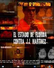 EL ESTADO DE FLORIDA CONTRA JJ MARTINEZ